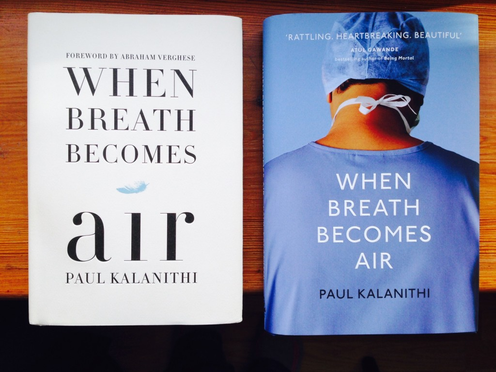 The book When Breath Becomes Air by Paul Kalanithi